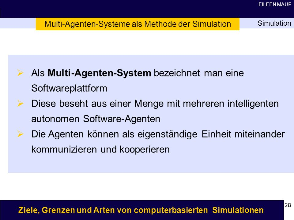 Multi-Agenten-Systeme als Methode der Simulation