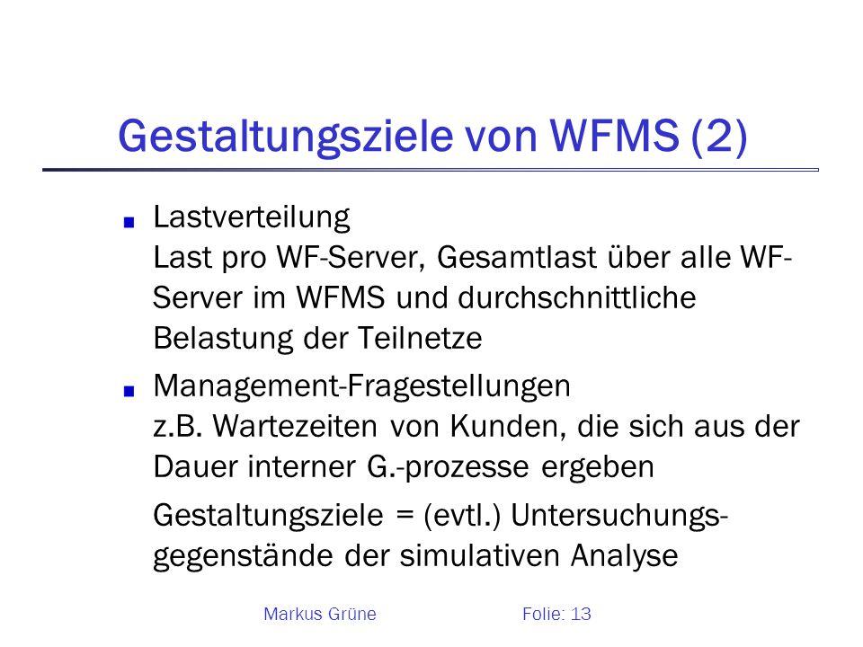 Gestaltungsziele von WFMS (2)
