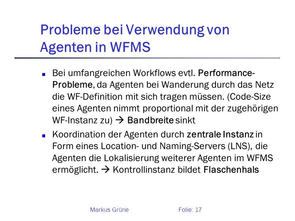 Probleme bei Verwendung von Agenten in WFMS