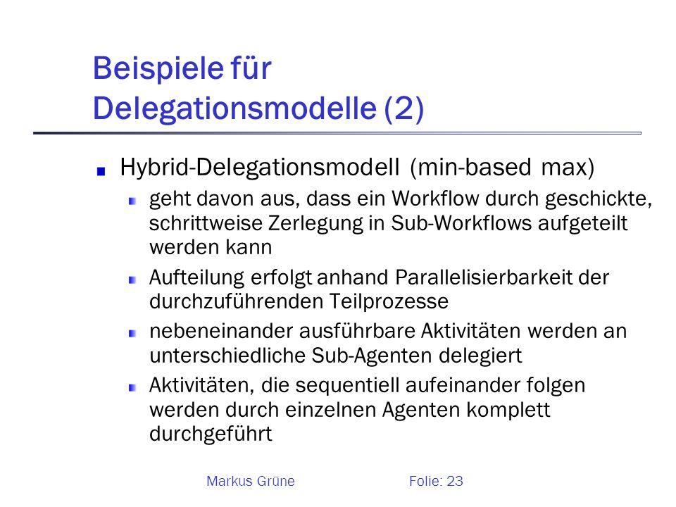 Beispiele für Delegationsmodelle (2)