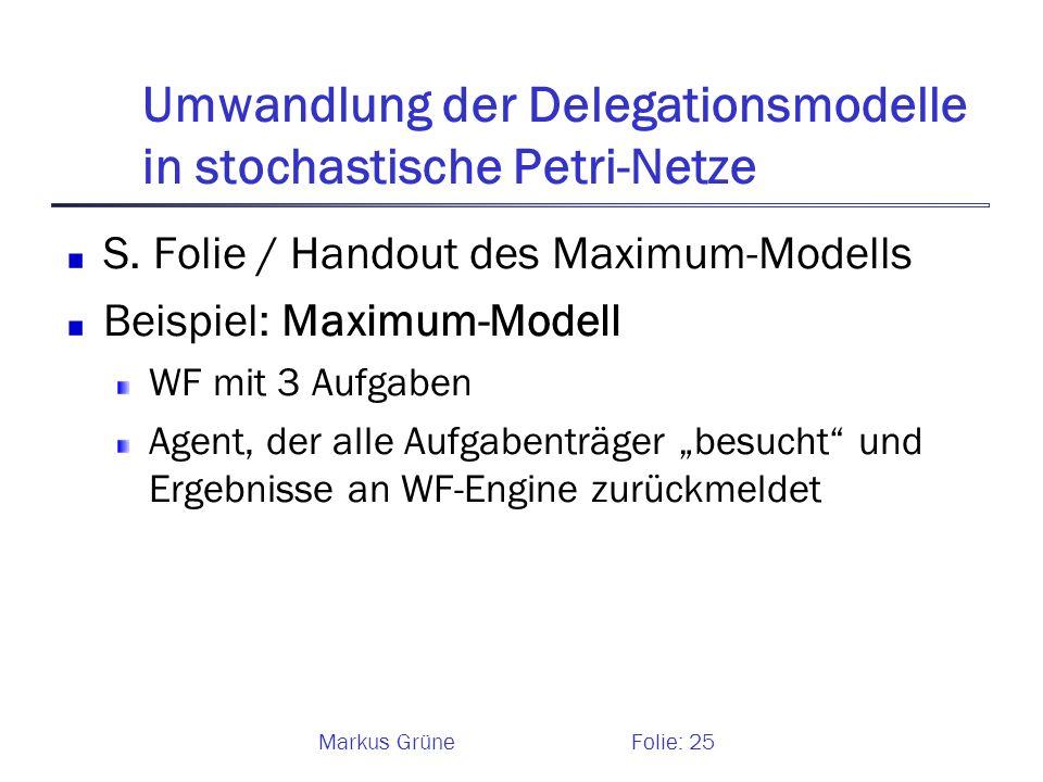 Umwandlung der Delegationsmodelle in stochastische Petri-Netze