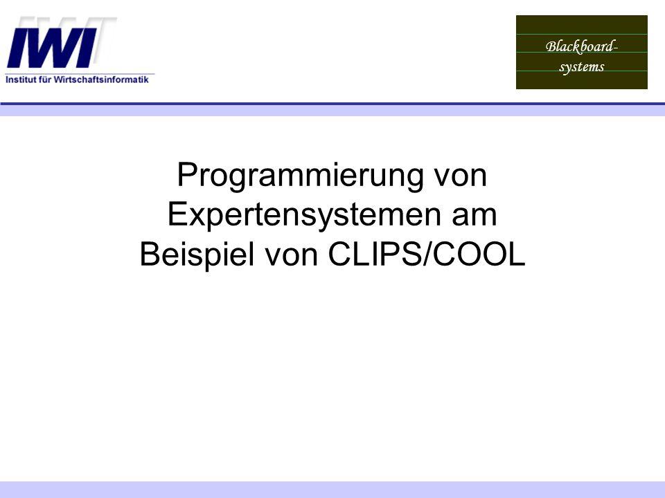 Programmierung von Expertensystemen am Beispiel von CLIPS/COOL