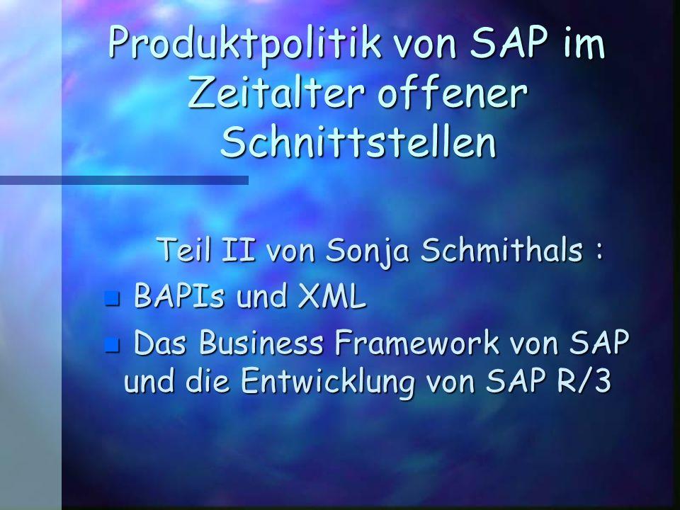 Produktpolitik von SAP im Zeitalter offener Schnittstellen