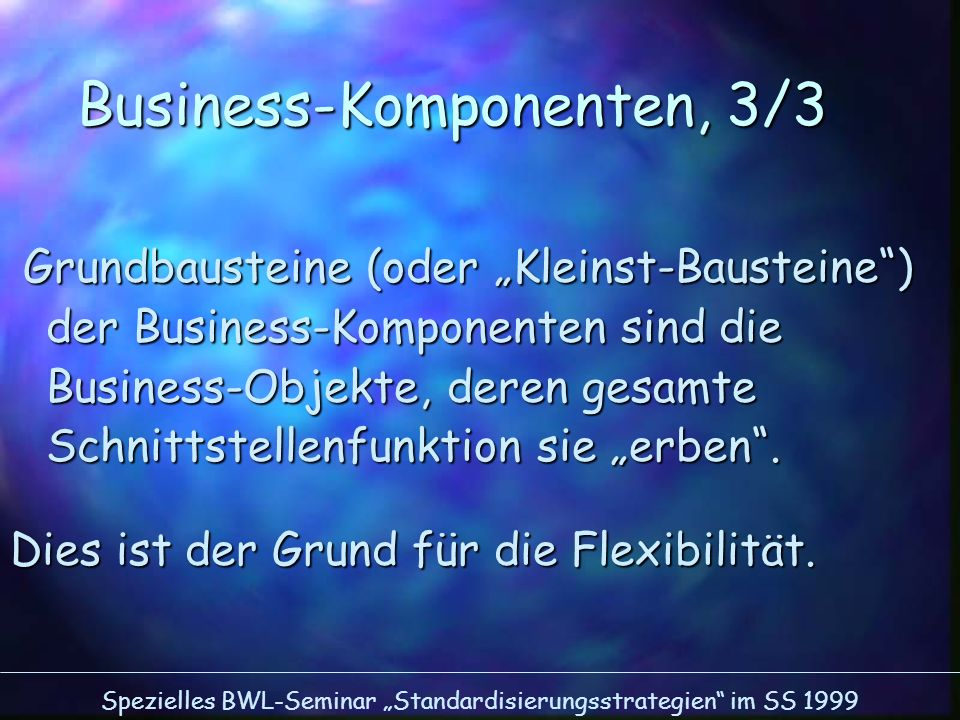 Business-Komponenten, 3/3