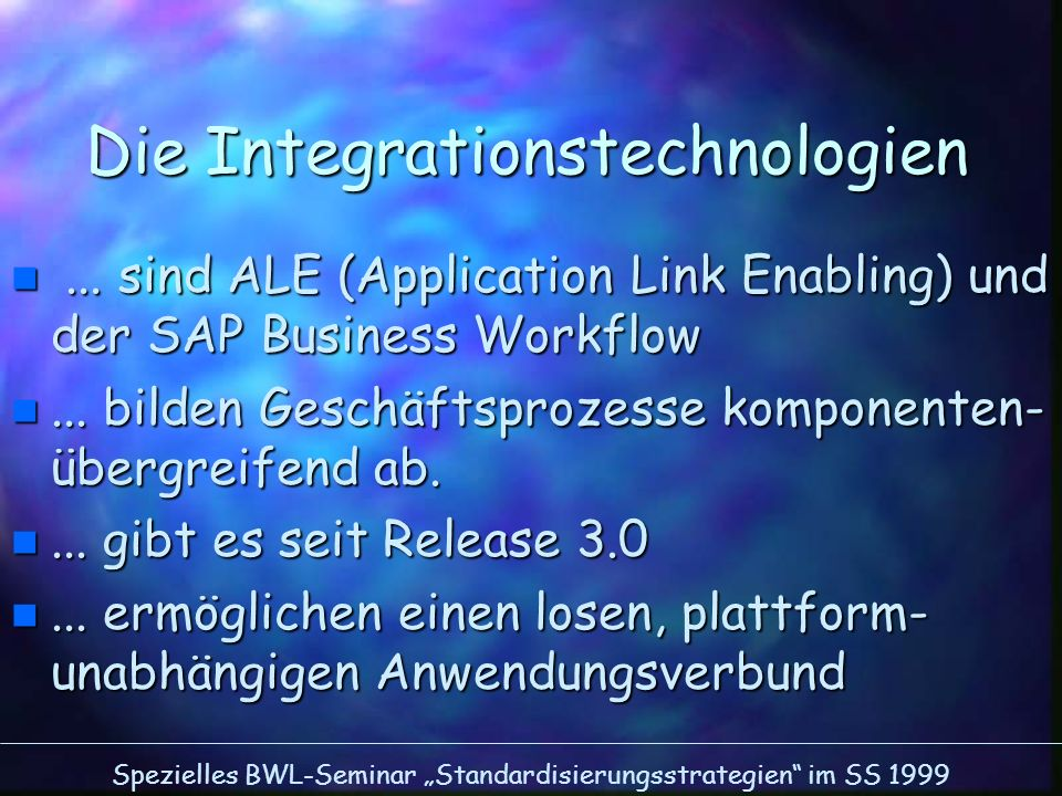 Die Integrationstechnologien