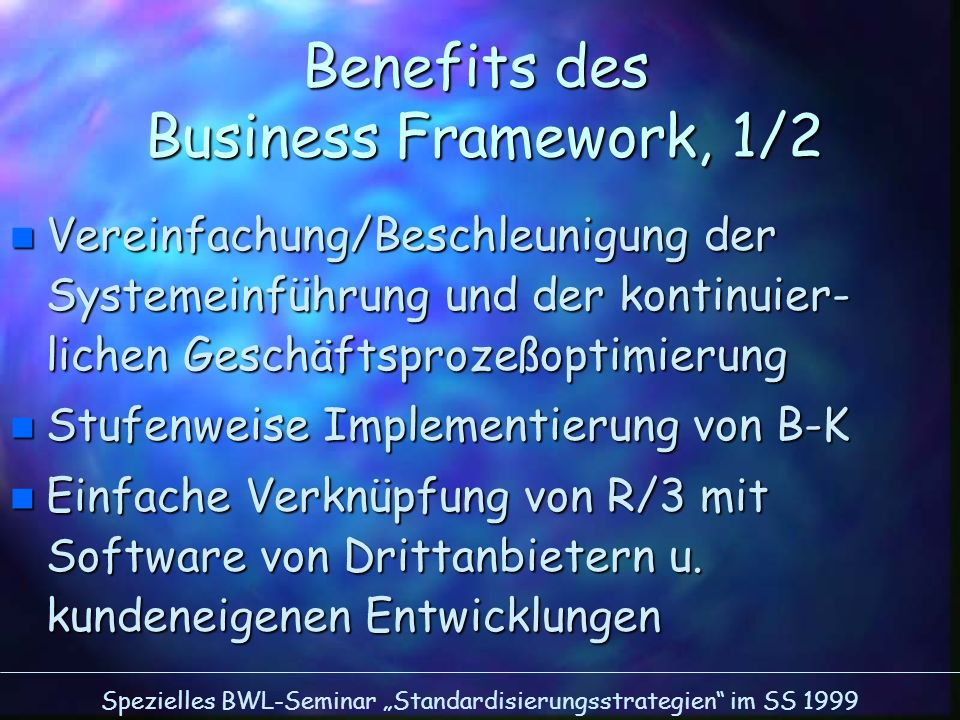 Benefits des Business Framework, 1/2