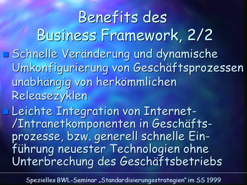 Benefits des Business Framework, 2/2