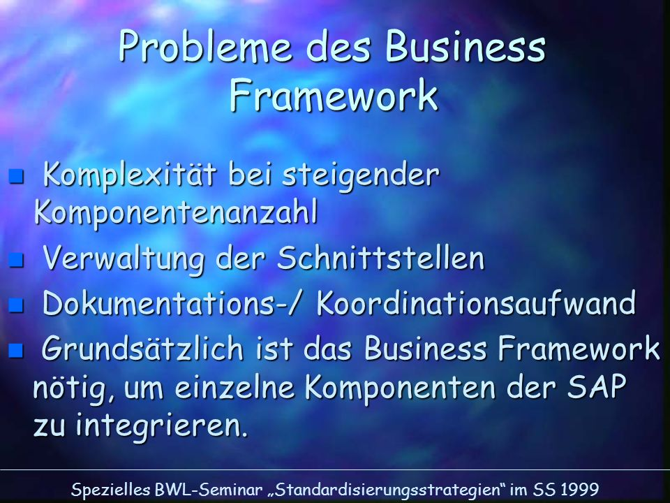 Probleme des Business Framework