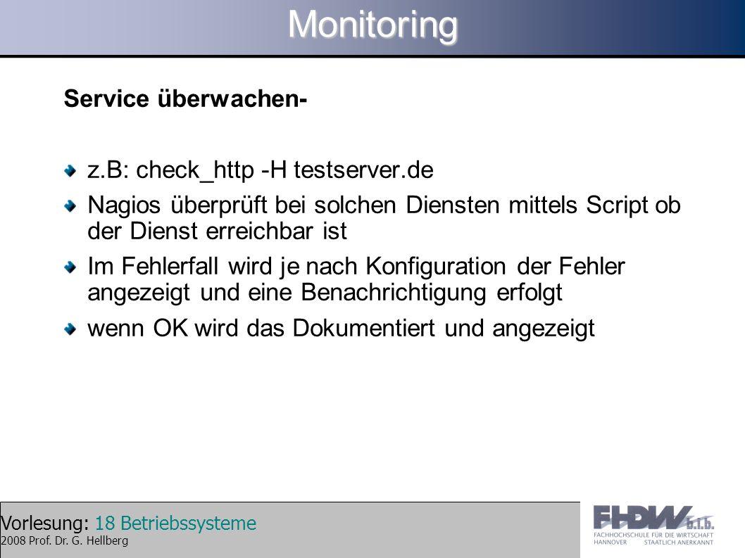 Monitoring Service überwachen- z.B: check_http -H testserver.de