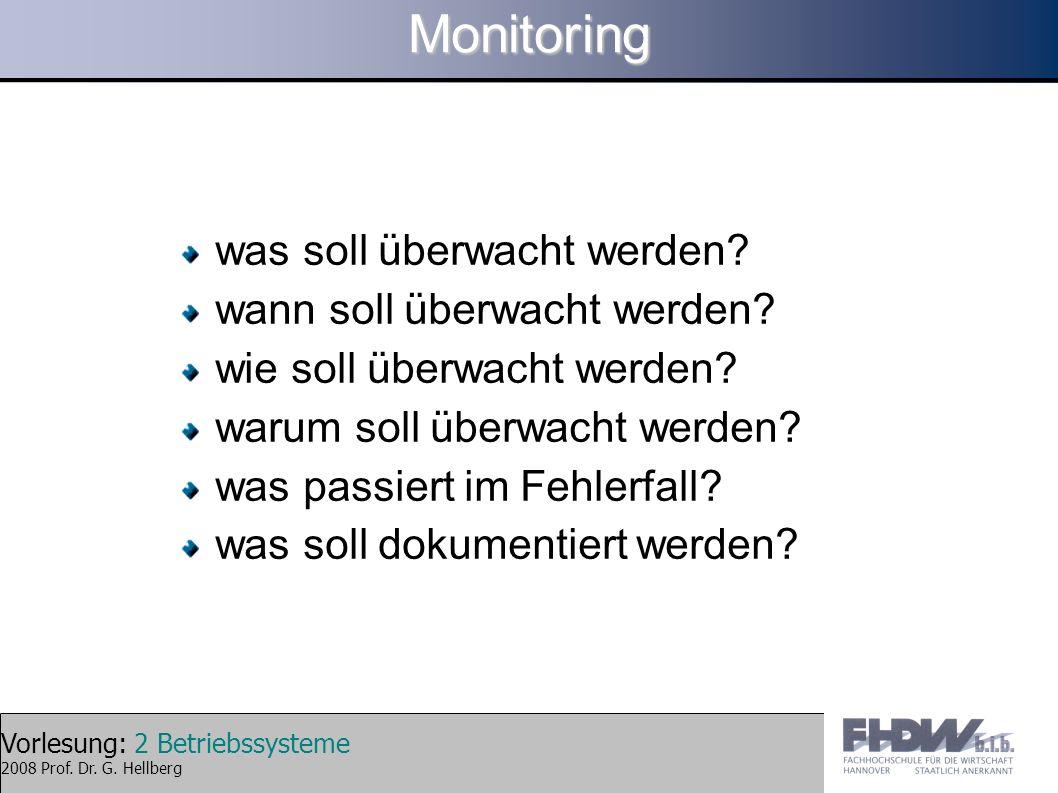 Monitoring was soll überwacht werden wann soll überwacht werden