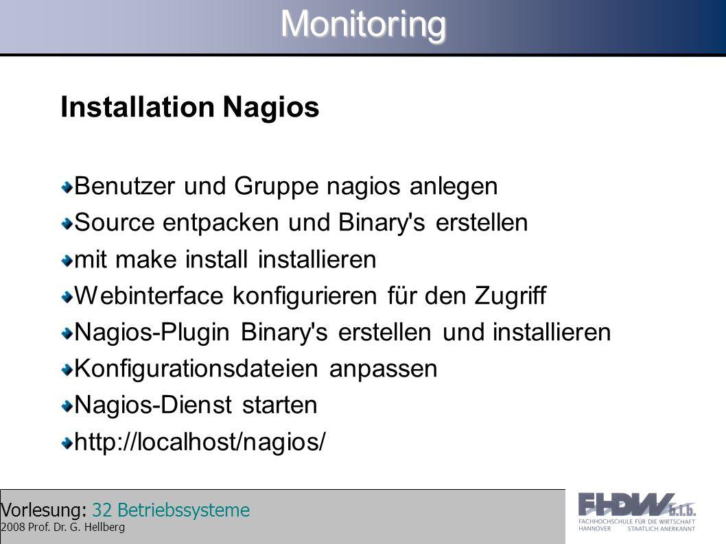 Monitoring Installation Nagios Benutzer und Gruppe nagios anlegen