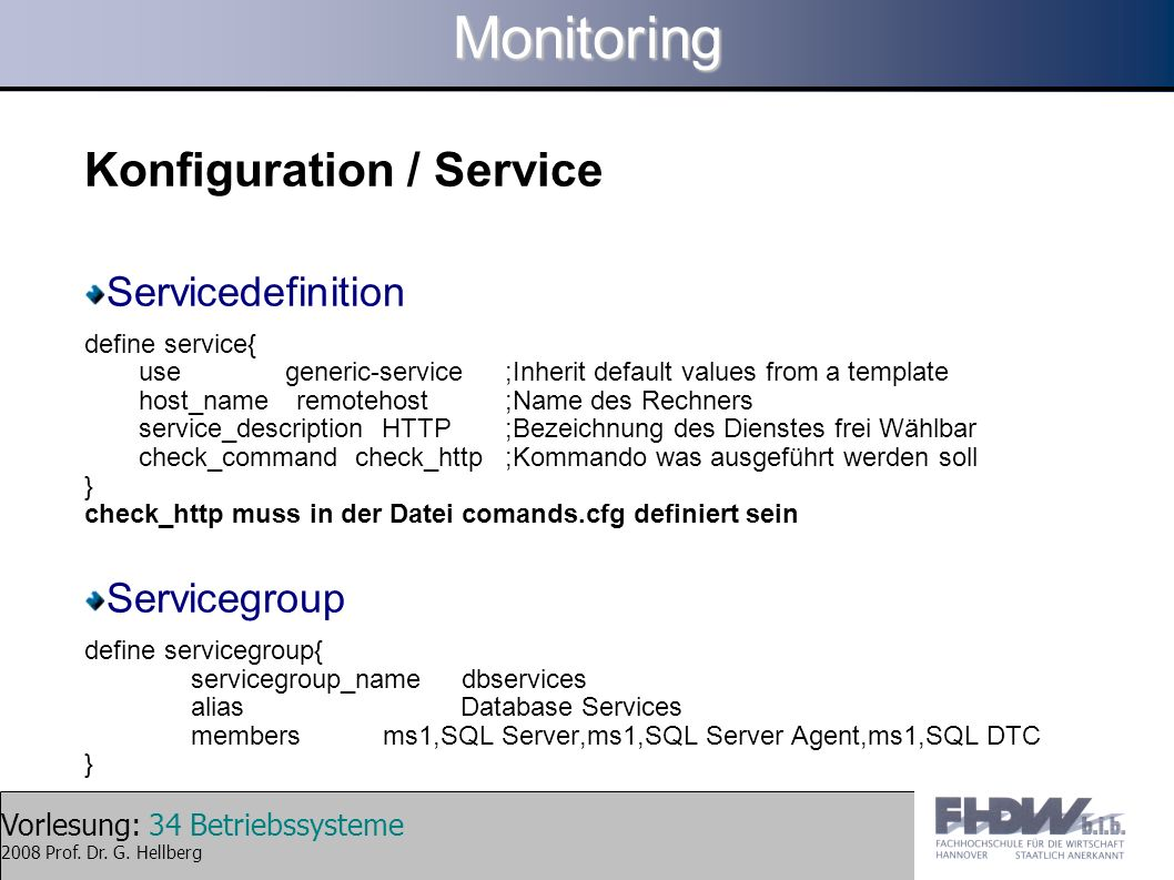 Monitoring Konfiguration / Service Servicedefinition Servicegroup