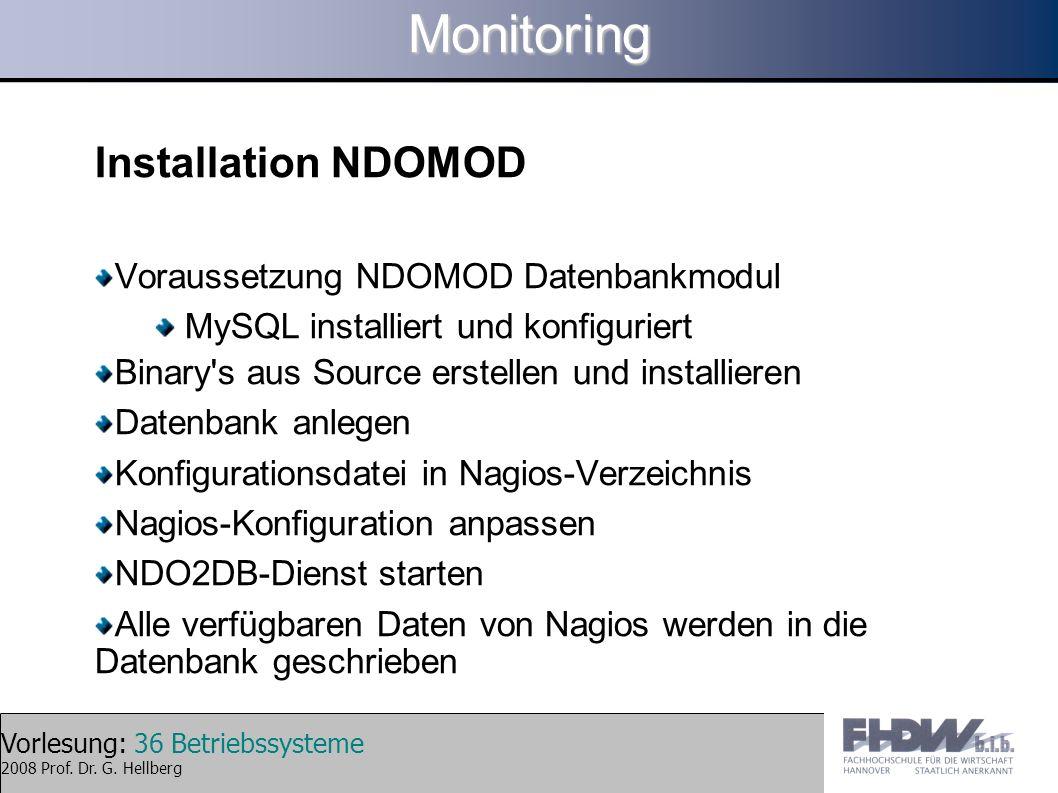 Monitoring Installation NDOMOD Voraussetzung NDOMOD Datenbankmodul