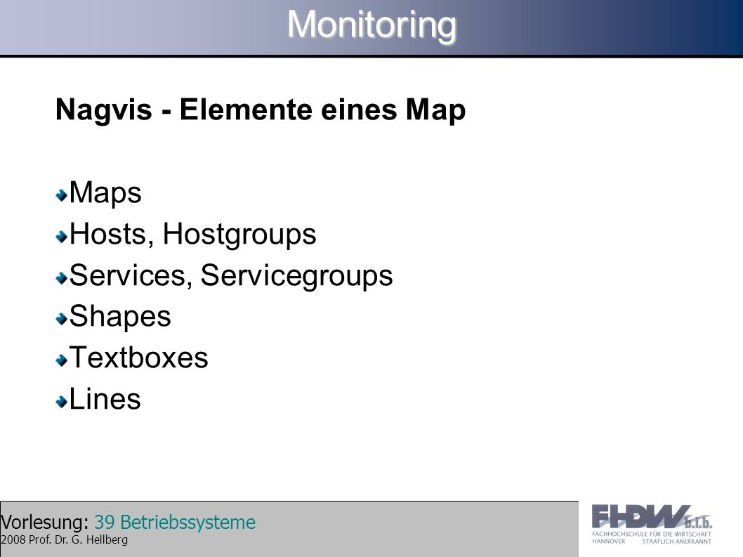 Monitoring Nagvis - Elemente eines Map Maps Hosts, Hostgroups