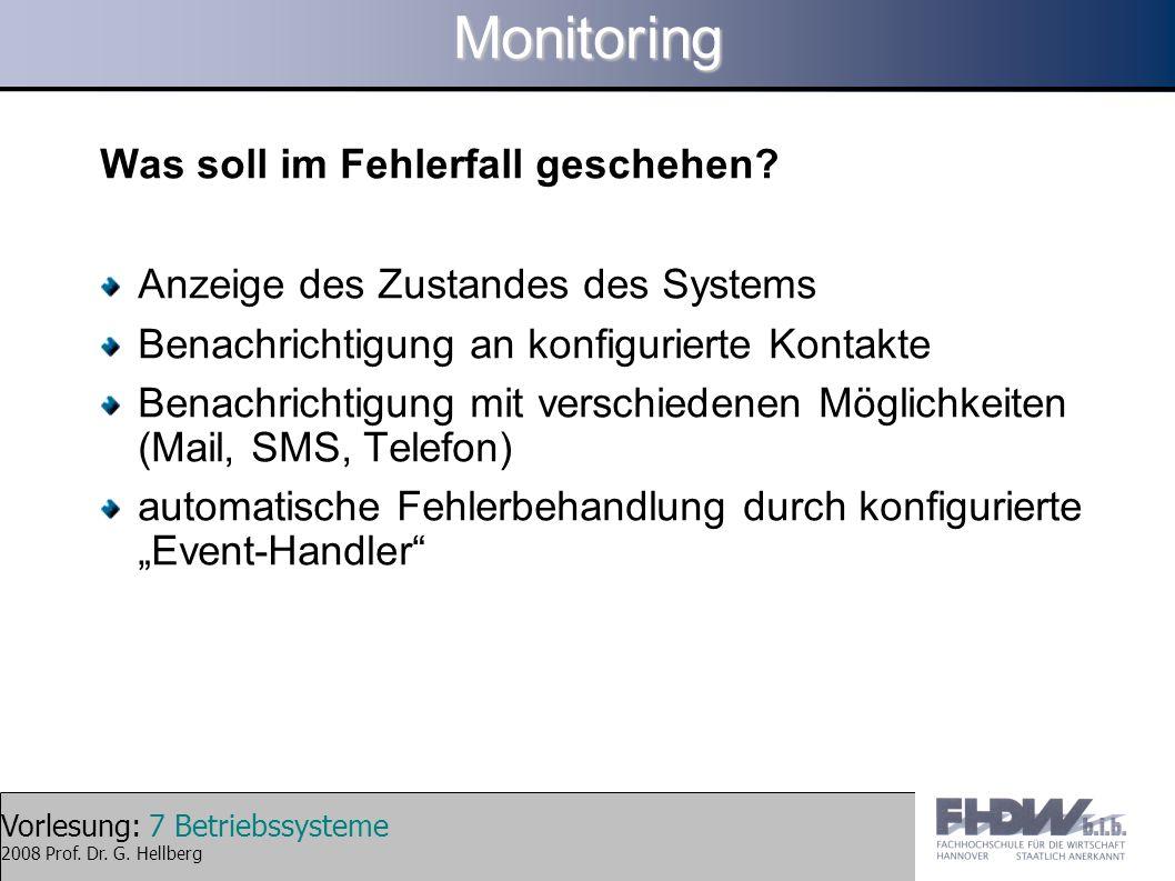 Monitoring Was soll im Fehlerfall geschehen