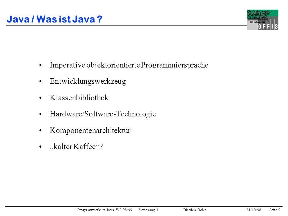 Java / Was ist Java Imperative objektorientierte Programmiersprache