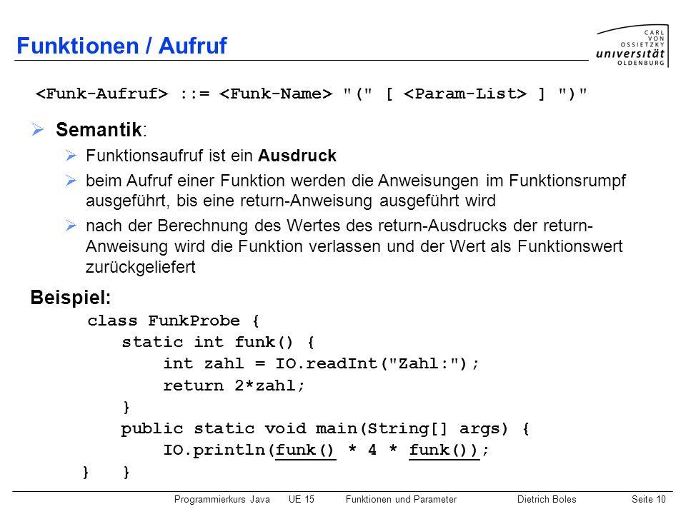 Funktionen / Aufruf Semantik: Beispiel: