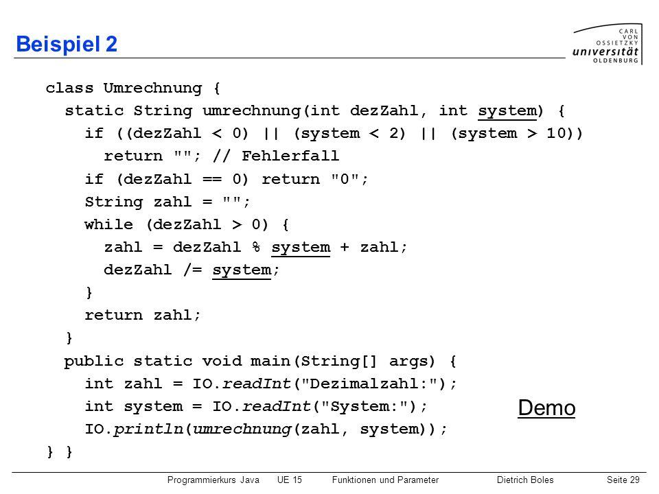 Beispiel 2 Demo class Umrechnung {
