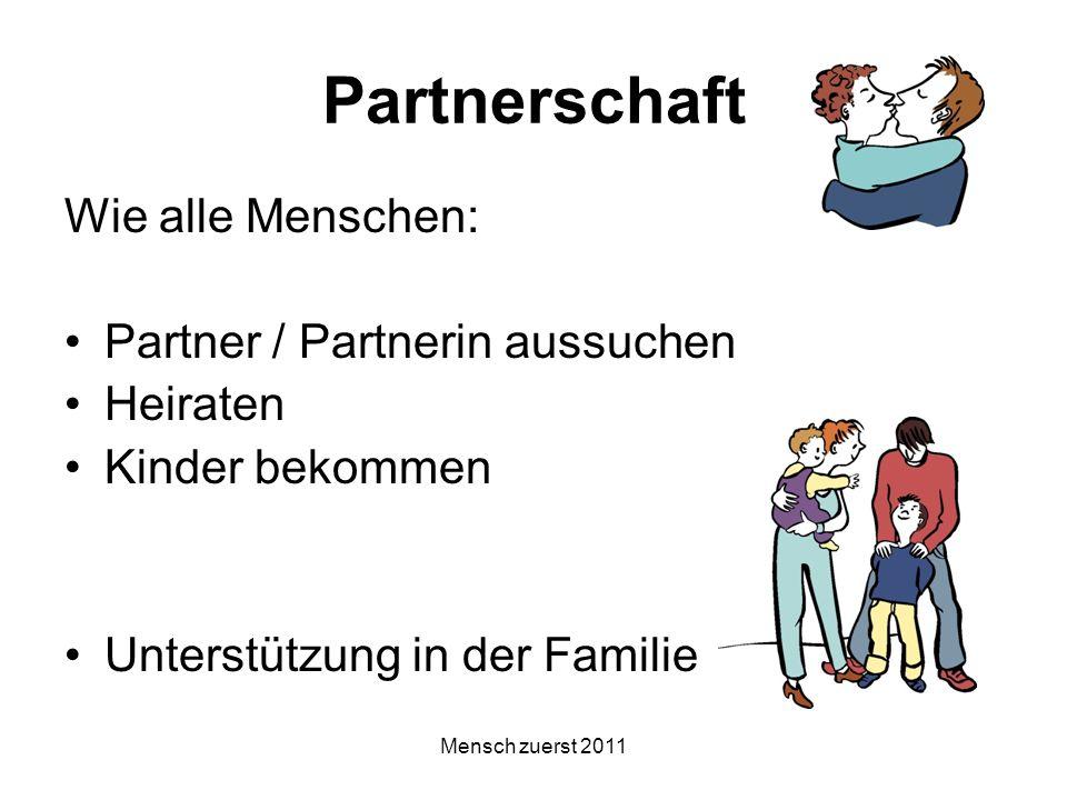 Partnerschaft Wie alle Menschen: Partner / Partnerin aussuchen