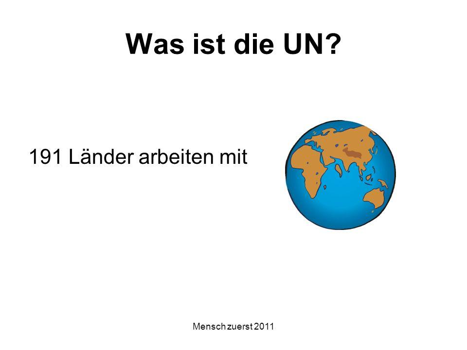 Was ist die UN 191 Länder arbeiten mit Mensch zuerst 2011