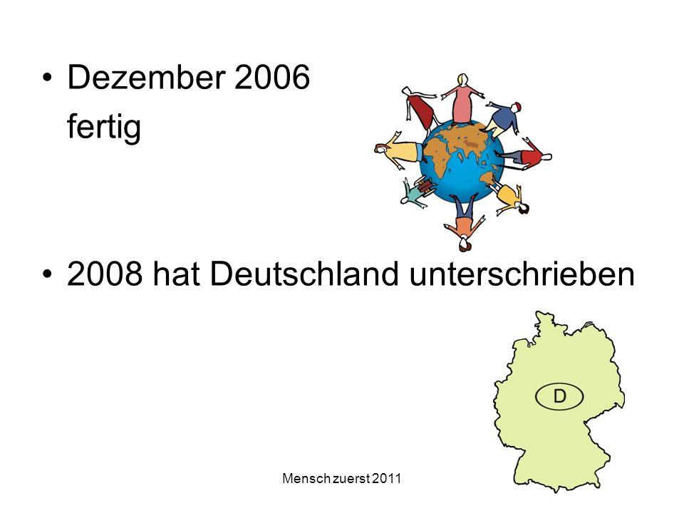 2008 hat Deutschland unterschrieben