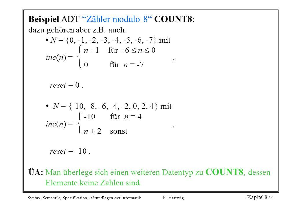 Beispiel ADT Zähler modulo 8 COUNT8: