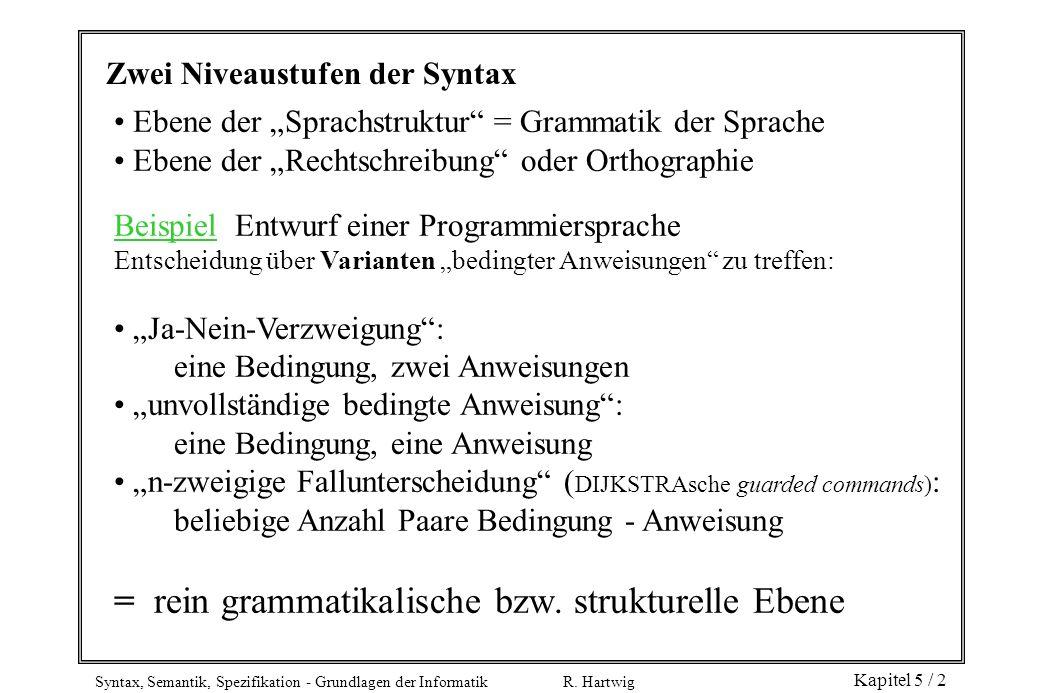 = rein grammatikalische bzw. strukturelle Ebene