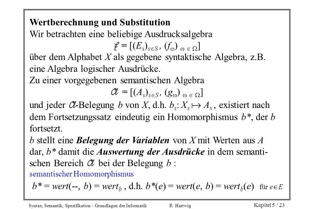 b* = wert(--, b) = wertb , d.h. b*(e) = wert(e, b) = wertb(e) für eE