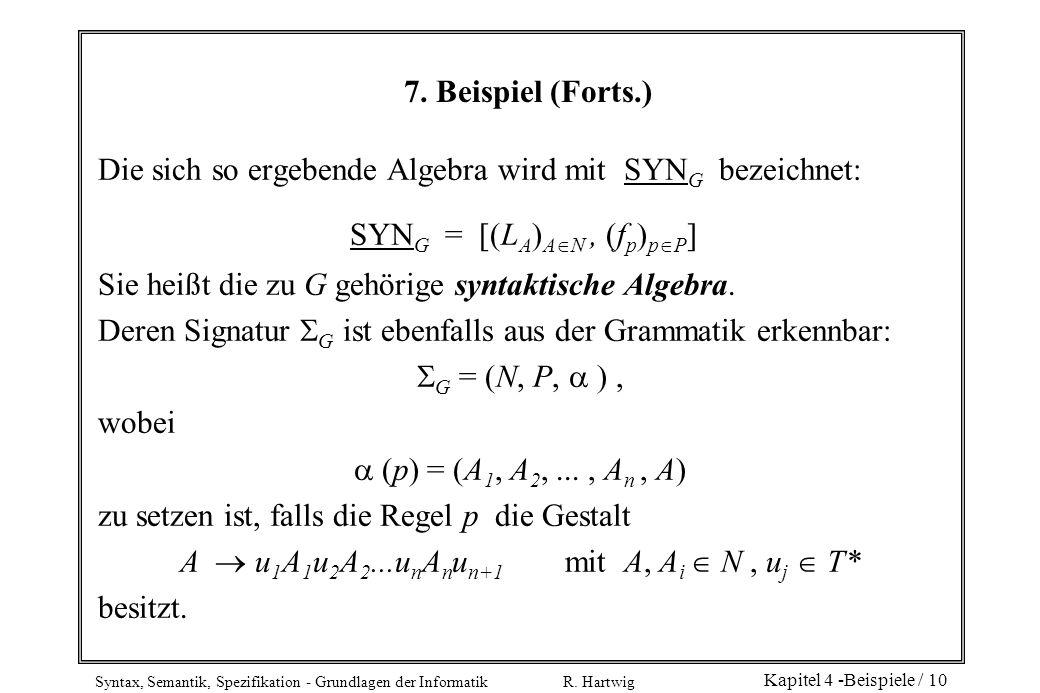 Die sich so ergebende Algebra wird mit SYNG bezeichnet: