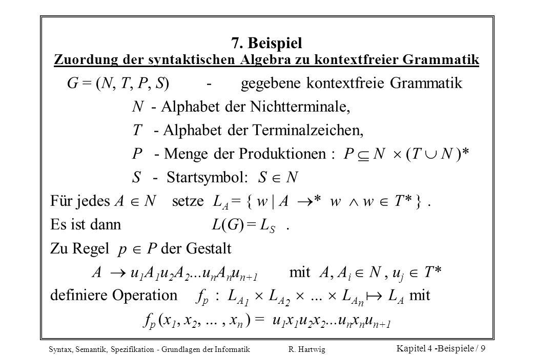 G = (N, T, P, S) - gegebene kontextfreie Grammatik
