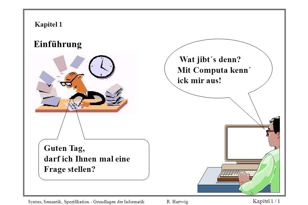 Einführung Wat jibt´s denn Mit Computa kenn´ ick mir aus! Guten Tag,