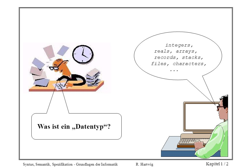 "Was ist ein ""Datentyp reals, arrays, records, stacks,"