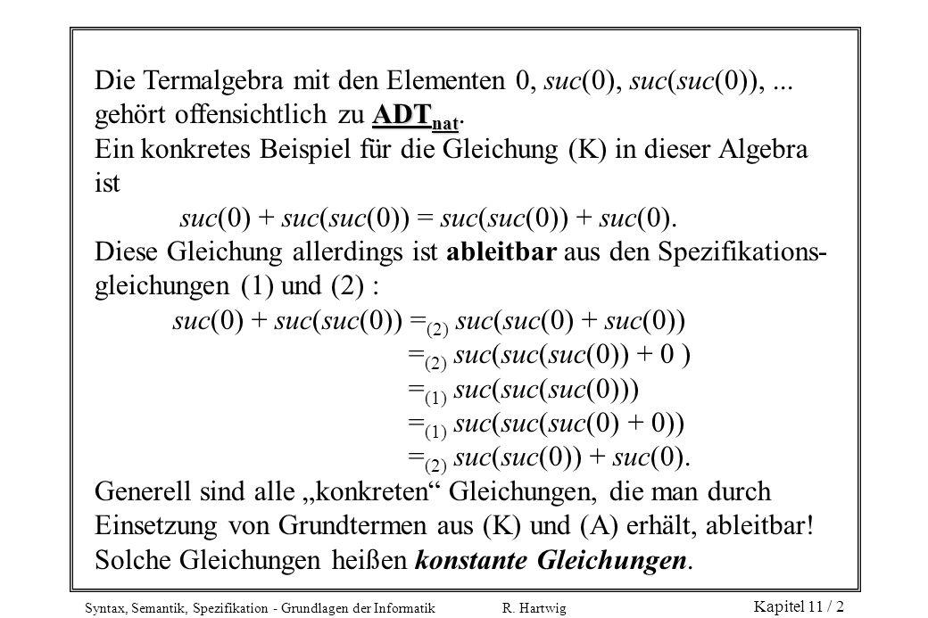 Die Termalgebra mit den Elementen 0, suc(0), suc(suc(0)), ...