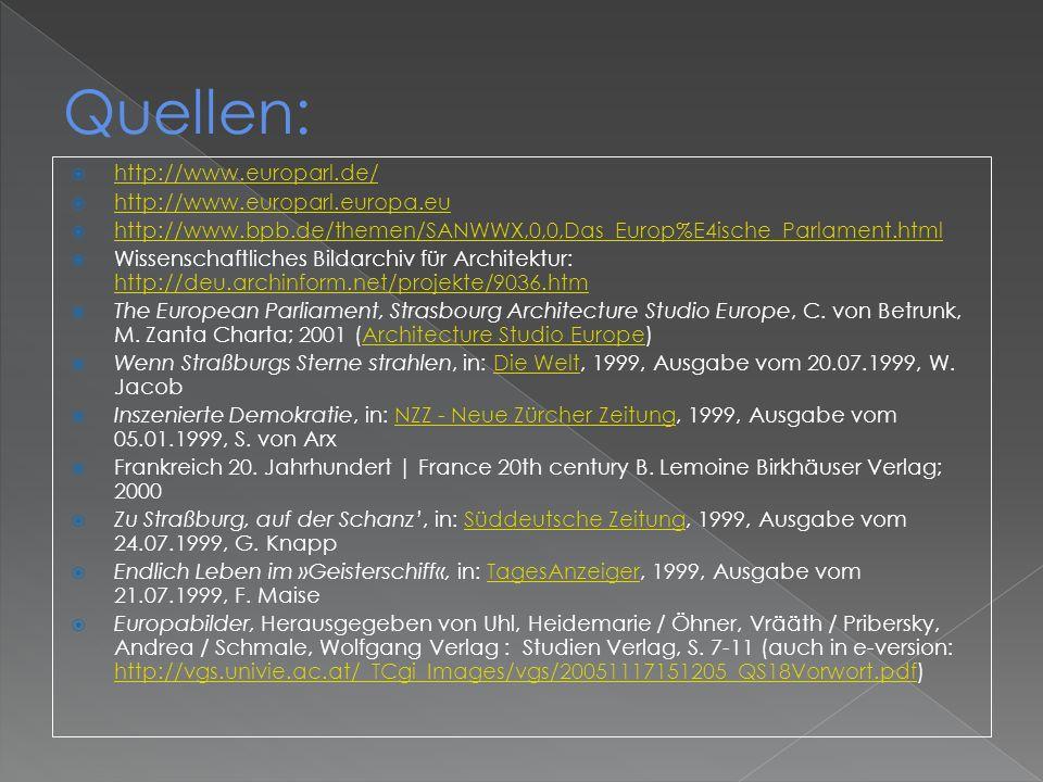 Quellen: http://www.europarl.de/ http://www.europarl.europa.eu
