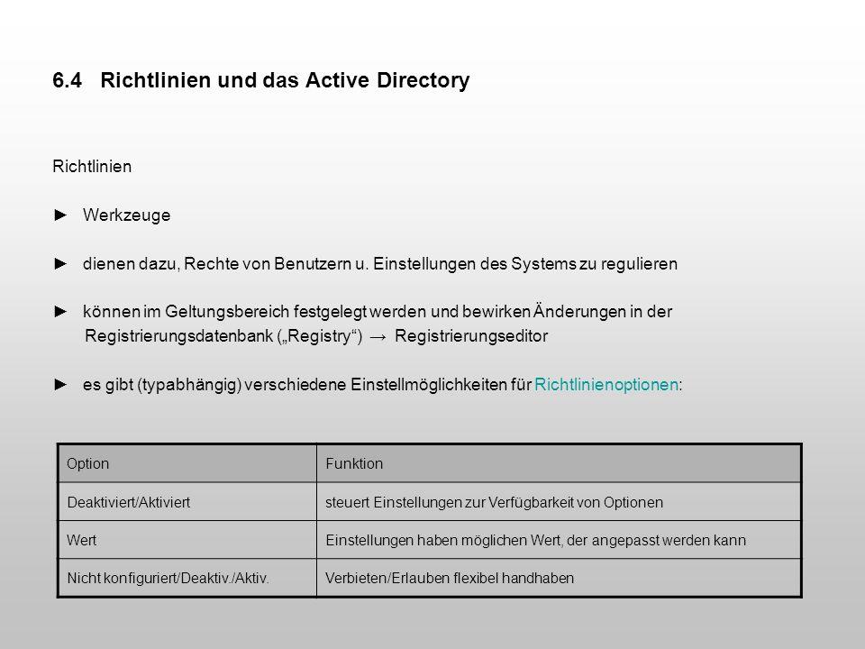 6.4 Richtlinien und das Active Directory