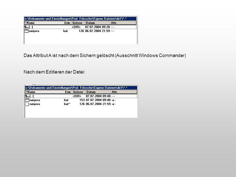 Das Attribut A ist nach dem Sichern gelöscht (Ausschnitt Windows Commander)