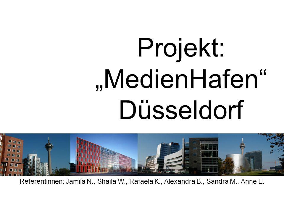 """Projekt: """"MedienHafen Düsseldorf"""
