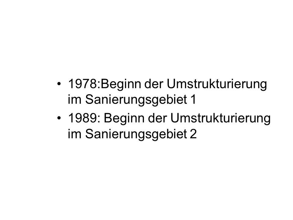 1978:Beginn der Umstrukturierung im Sanierungsgebiet 1