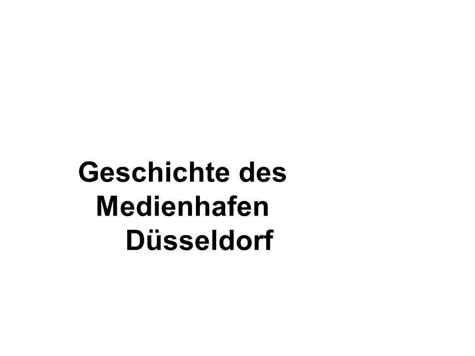 Geschichte des Medienhafen Düsseldorf