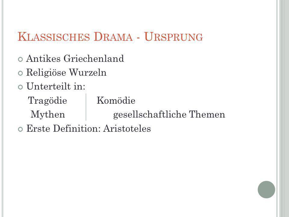 Klassisches Drama - Ursprung