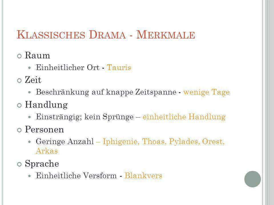Klassisches Drama - Merkmale