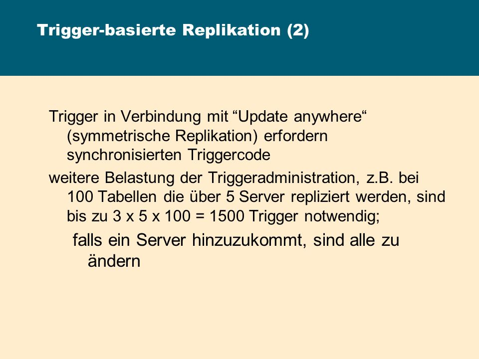Trigger-basierte Replikation (2)