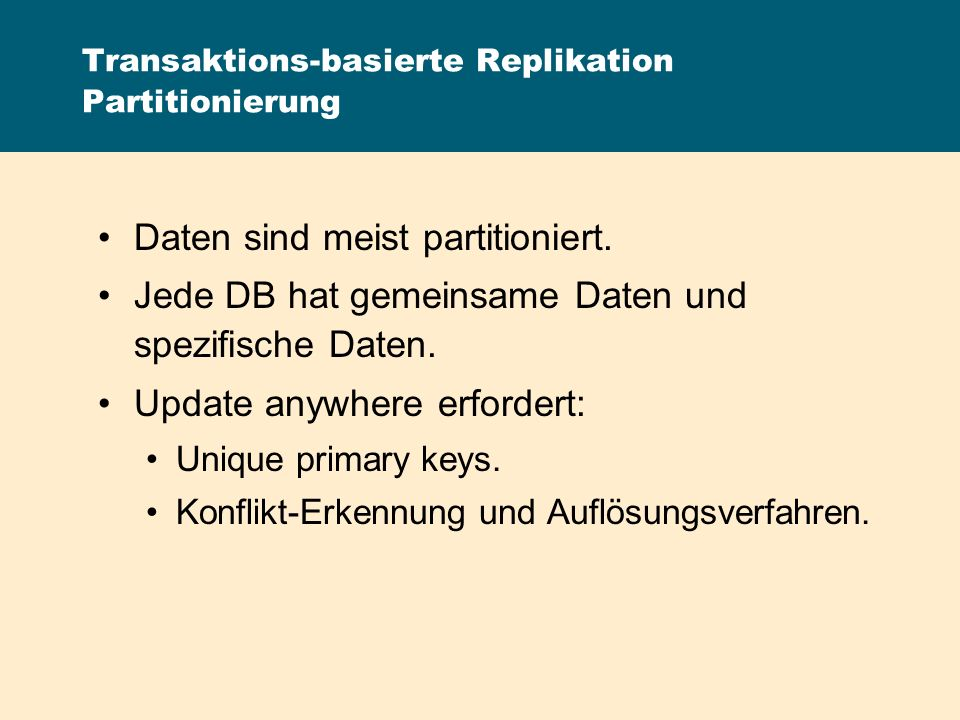 Transaktions-basierte Replikation Partitionierung