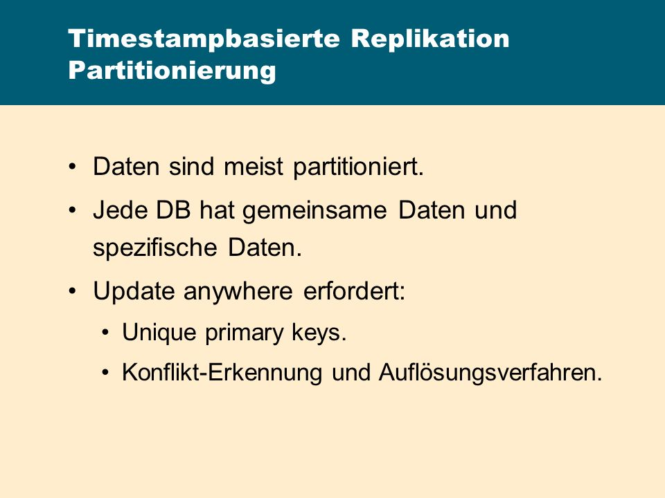 Timestampbasierte Replikation Partitionierung