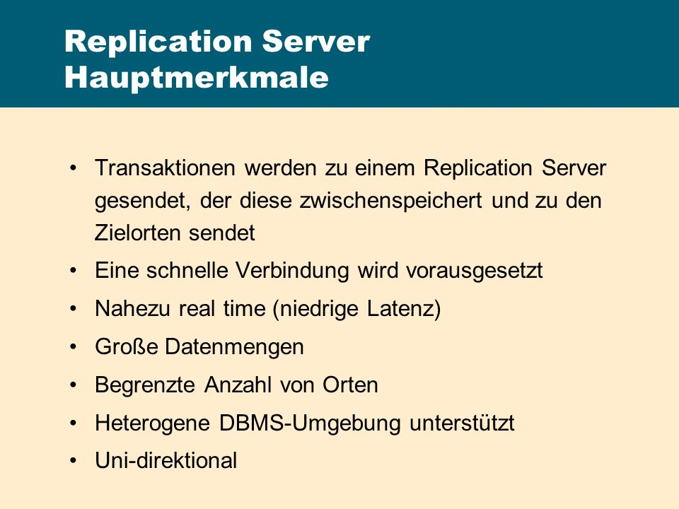Replication Server Hauptmerkmale