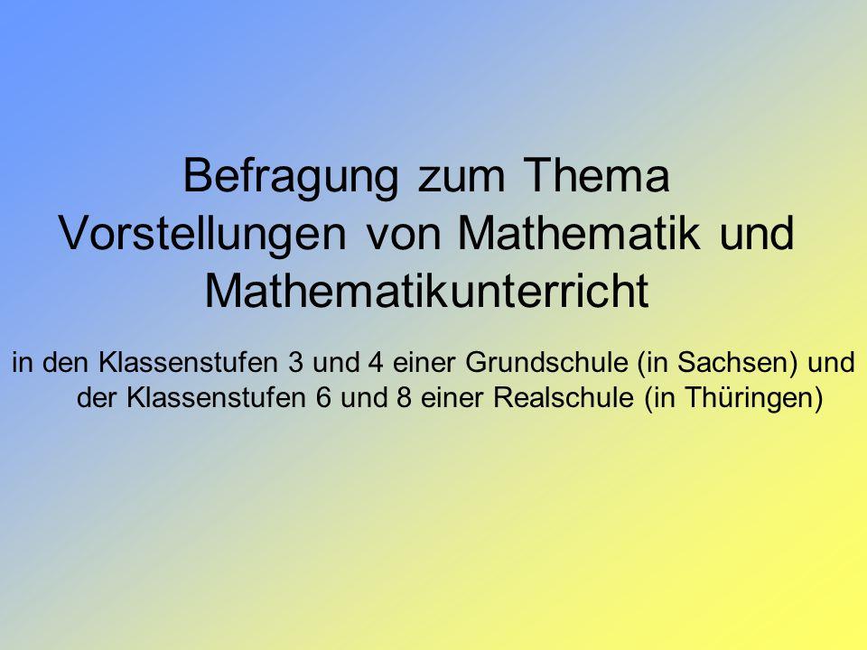Befragung zum Thema Vorstellungen von Mathematik und Mathematikunterricht