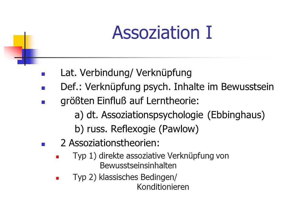 Assoziation I Lat. Verbindung/ Verknüpfung