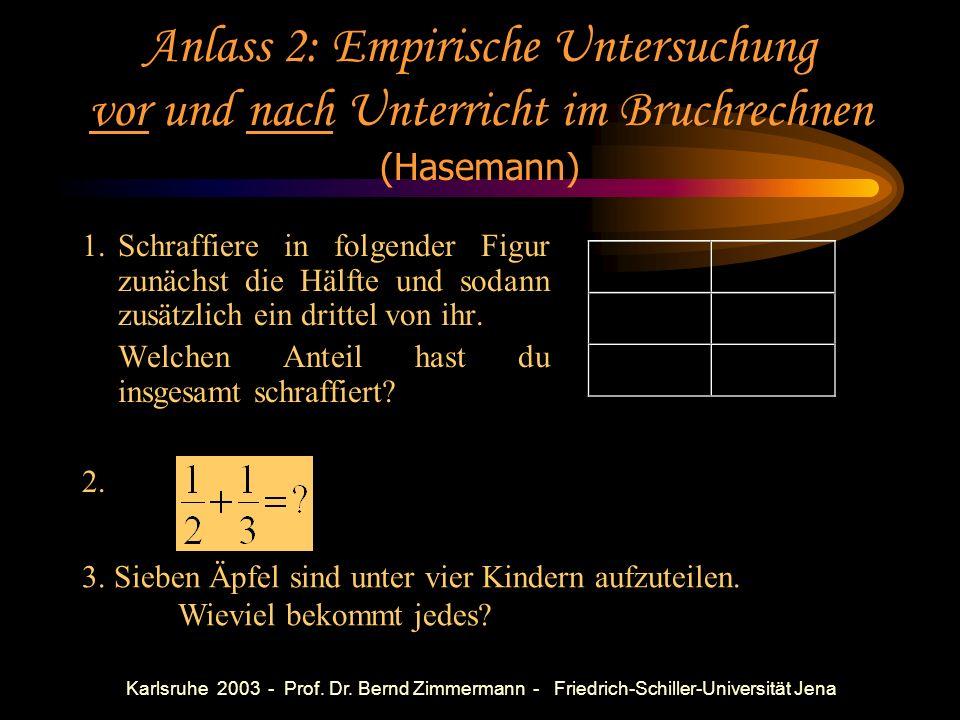 Anlass 2: Empirische Untersuchung vor und nach Unterricht im Bruchrechnen (Hasemann)