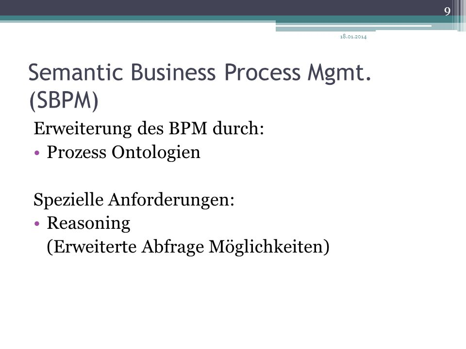 Semantic Business Process Mgmt. (SBPM)