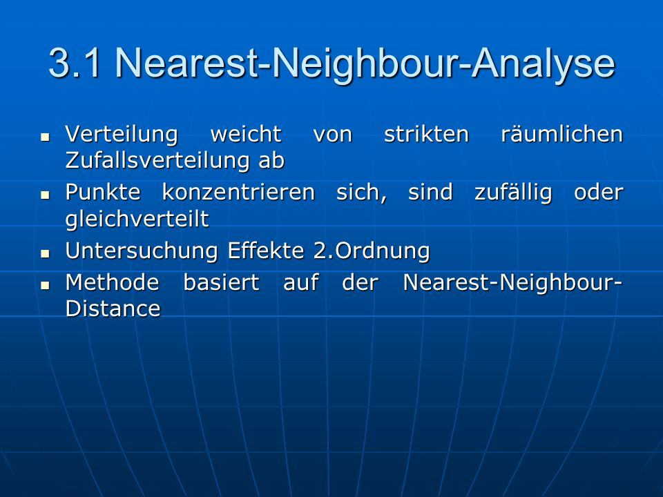 3.1 Nearest-Neighbour-Analyse